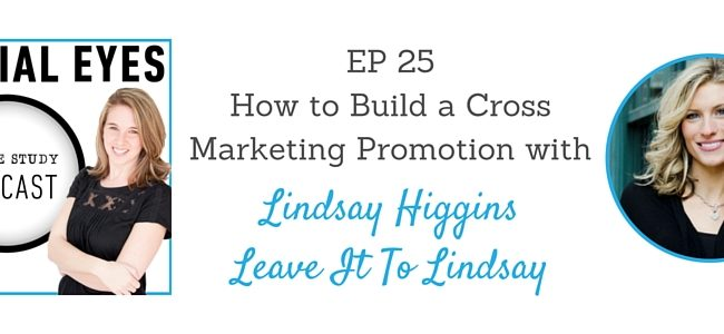 EP 25 How to Build a Cross Marketing Promotions with Lindsay Joy Higgins - JO Social Branding