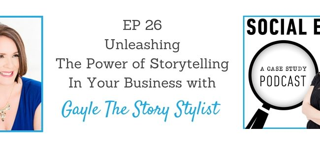26 The Power of Storytelling In Your Business with Gayle The Story Stylist (2)